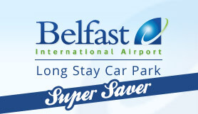Belfast International Long Stay Super Saver