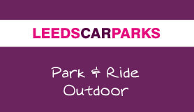 Leeds Car Parks - Park and Ride - Outdoor