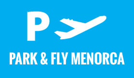 Park and Fly - Meet and Greet - Covered - Menorca