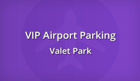 VIP Airport Parking - Valet