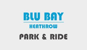 Heathrow Blu Bay Park and Ride T2 & T3