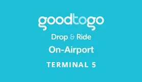 Heathrow - Good to Go Drop & Ride T5 - Non Flex