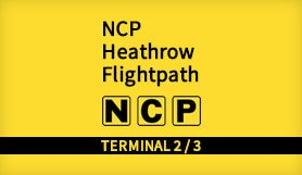 Heathrow - NCP FlightPath - T2/T3