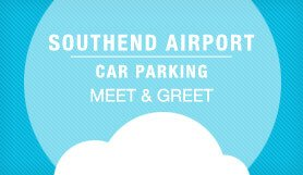 Southend Airport Car Parking - Meet & Greet