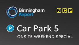 Birmingham Car Park 5 - Onsite - Weekend Special