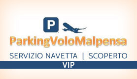 Parking Volo Malpensa - Park & Ride - Uncovered - Milan Malpensa VIP