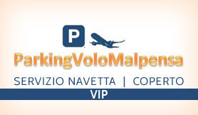 Parking Volo Malpensa - Park & Ride - Covered - Milan Malpensa VIP