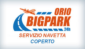 Orio Bigpark - Park & Ride - Covered - Bergamo - VIP