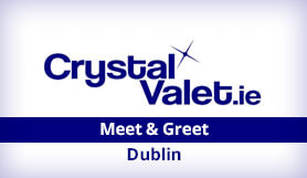 Dublin - Crystal Valet - Meet & Greet