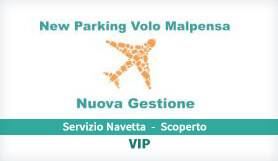 New Parking Volo Malpensa - Park & Ride - Uncovered - Milan Malpensa VIP