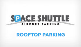 Space Shuttle Airport Parking - Multi-Deck - Rooftop