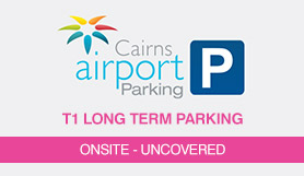 T1 International Value Car Park - Onsite - Uncovered - Cairns Airport