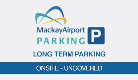 Long Term Parking - Onsite - Uncovered - Mackay Airport